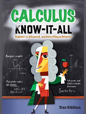 2 - Calculus Know-It-All - Beginner to Advanced, and Everything in Between-index