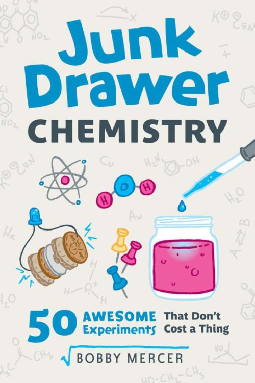 103 - Junk Drawer Chemistry - 50 Awesome Experiments That Don't Cost a Thing-cover